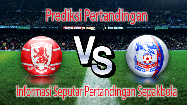 Perkiraan Middlesbrough vs Crystal Palace